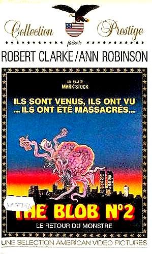 BLOB N°2, LE RETOUR DU MONSTRE - THE | MIDNIGHT MOVIE MASSACRE | 1988