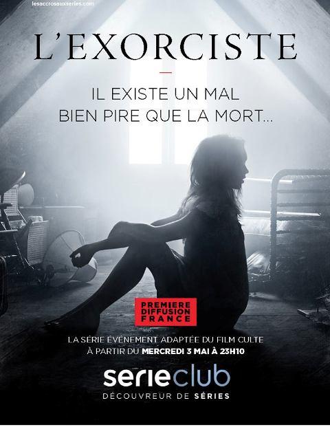EXORCISTE - L' (SAISON 1) | THE EXORCIST | 2016