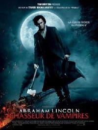 ABRAHAM LINCOLN : CHASSEUR DE VAMPIRES | ABRAHAM LINCOLN : VAMPIRE HUNTER | 2012