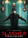 SLASHER (SAISON 4) : FLESH & BLOOD | SLASHER: FLESH & BLOOD | 2021