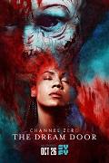 CHANNEL ZERO (SAISON 4) | CHANNEL ZERO: THE DREAM DOOR | 2018
