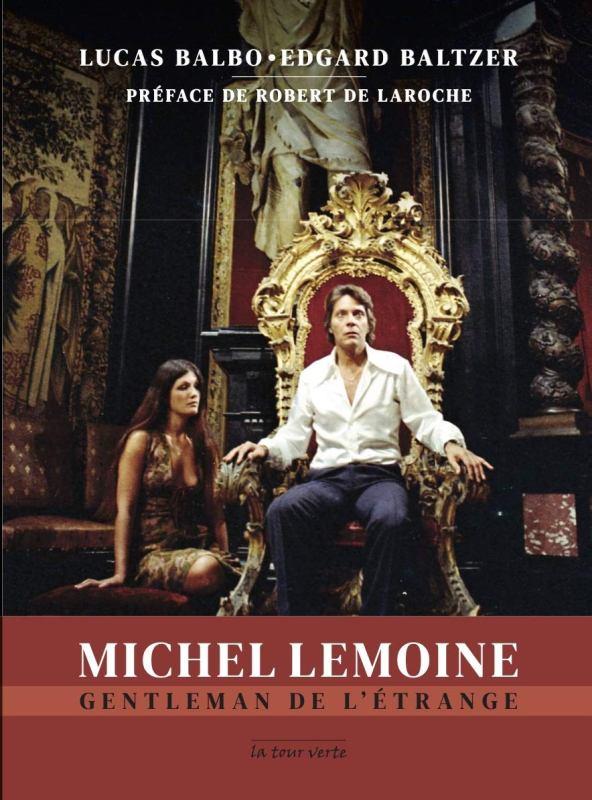 MICHEL LEMOINE - GENTLEMAN DE L'ETRANGE | MICHEL LEMOINE - GENTLEMAN DE L'ETRANGE | 2020