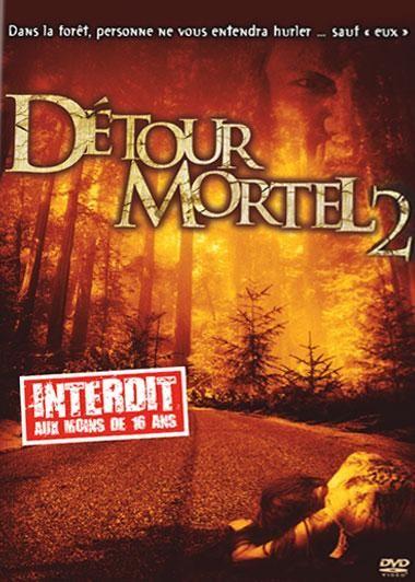 DéTOUR MORTEL 2 | WRONG TURN 2 : DEAD END | 2007