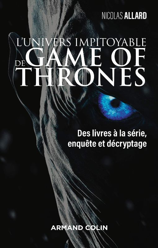 UNIVERS IMPITOYABLE DE GAME OF THRONES - L' | UNIVERS IMPITOYABLE DE GAME OF THRONES - L'  | 2018