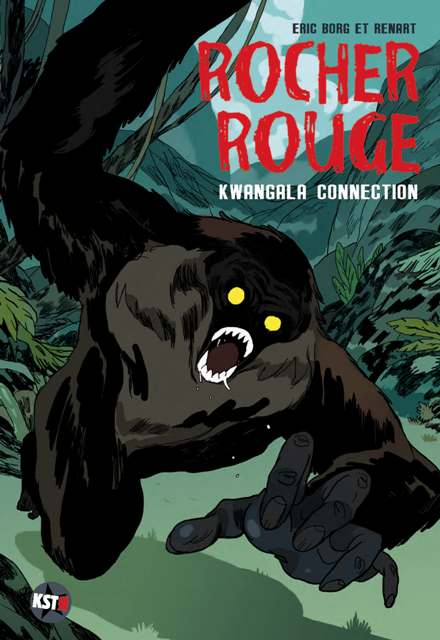 ROCHER ROUGE TOME 2 | ROCHER ROUGE - KWANGALA CONNECTION | 2012
