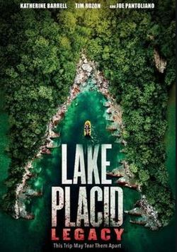 LAKE PLACID 5 : HéRITAGE   LAKE PLACID : LEGACY   2018