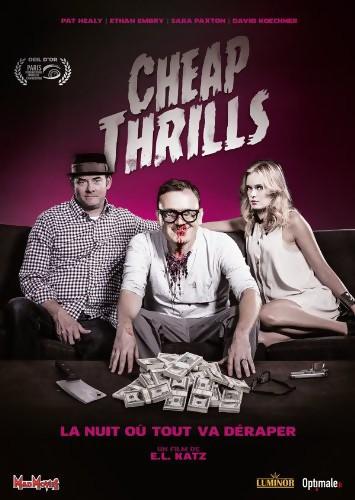 CHEAP THRILLS | CHEAP THRILLS | 2013