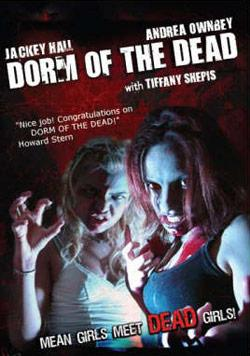 DORM OF THE DEAD | DORM OF THE DEAD | 2006