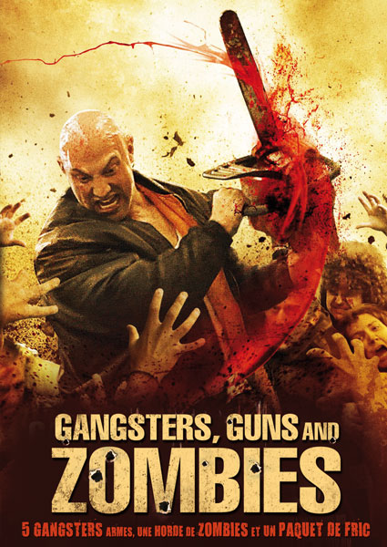 GANGSTERS, GUNS AND ZOMBIES | GANGSTERS, GUNS & ZOMBIES | 2012