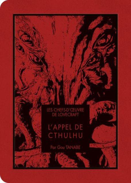 CHEFS D'OEUVRE DE LOVECRAFT : L'APPEL DE CTHULHU - LES | CTHULHU NO YOBIGOE LOVECRAFT KESSAKUSHU | 2019
