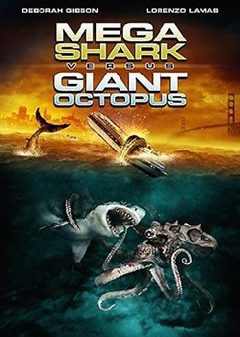 MEGA SHARK VS GIANT OCTOPUS | MEGA SHARK VERSUS GIANT OCTOPUS | 2009