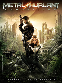 METAL HURLANT CHRONICLES (SAISON 2) | METAL HURLANT CHRONICLES (SAISON 2) | 2014