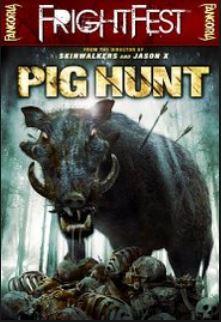 PIG HUNT | PIG HUNT | 2008