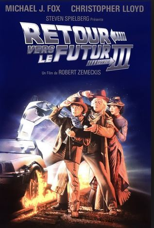 RETOUR VERS LE FUTUR 3 | BACK TO THE FUTURE PART 3 | 1990