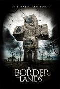 BORDERLANDS - THE | BORDERLANDS - THE | 2013