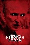 ETRANGE CAS DEBORAH LOGAN - L'    THE TAKING OF DEBORAH LOGAN   2014