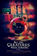 ALL THE CREATURES WERE STIRRING | ALL THE CREATURES WERE STIRRING | 2018