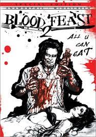 BLOOD FEAST 2 | BLOOD FEAST 2 : ALL U CAN EAT | 2002