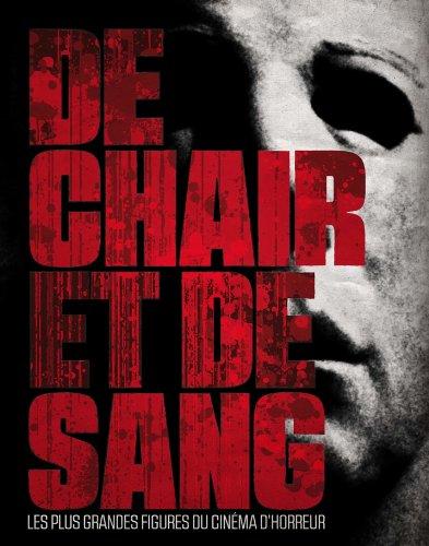 DE CHAIR ET DE SANG | DE CHAIR ET DE SANG | 2013