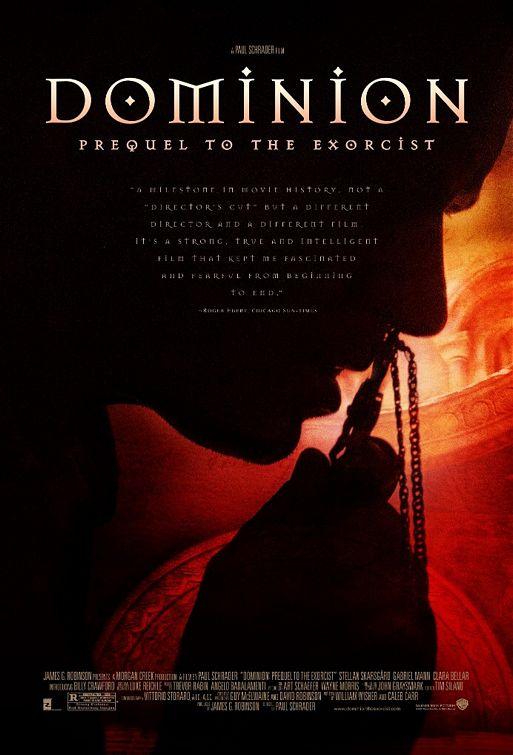 DOMINION | DOMINION : PREQUEL TO THE EXORCIST | 2005
