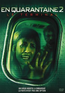 EN QUARANTAINE 2   QUARANTINE 2 : TERMINAL   2011