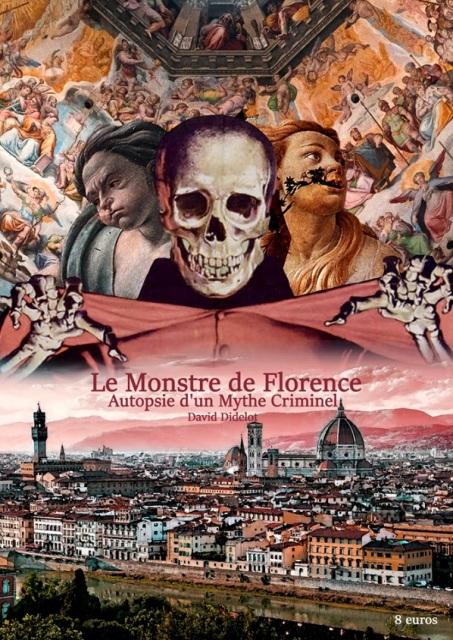 LE MONSTRE DE FLORENCE - AUTOPSIE D'UN MYTHE CRIMINEL | LE MONSTRE DE FLORENCE - AUTOPSIE D'UN MYTHE CRIMINEL | 2019