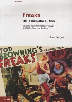 FREAKS - DE LA NOUVELLE AU FILM   FREAKS - DE LA NOUVELLE AU FILM   2009
