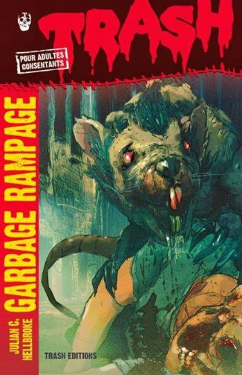 GARBAGE RAMPAGE | GARBAGE RAMPAGE | 2014