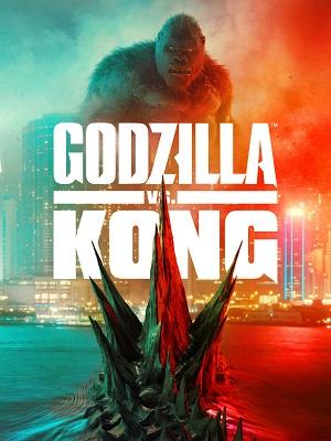 GODZILLA VS KONG | GODZILLA VS. KONG | 2021