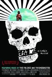 EAT ME : A ZOMBIE MUSICAL | EAT ME : A ZOMBIE MUSICAL | 2009