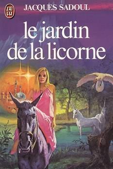 JARDIN DE LA LICORNE - LE | LE JARDIN DE LA LICORNE | 1977