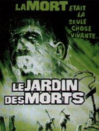 JARDIN DES MORTS - LE | GARDEN OF THE DEAD | 1974