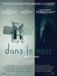 DANS LE NOIR | LIGHTS OUT | 2016