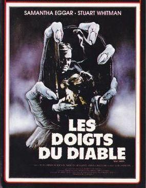 DOIGTS DU DIABLE - LES | DEMONOID: MESSENGER OF DEATH | 1981