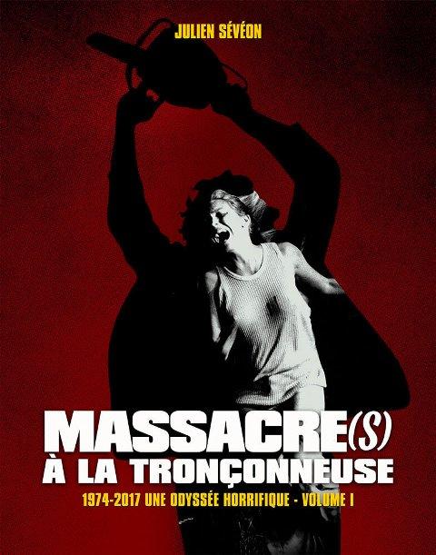 MASSACRE(S) A LA TRONCONNEUSE VOLUME 1 | MASSACRE(S) A LA TRONCONNEUSE VOLUME 1 | 2020
