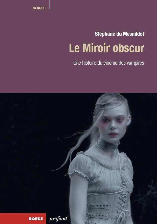 MIROIR OBSCUR - LE   LE MIROIR OBSCUR   2013