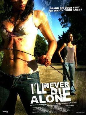 I'll never die alone   No moriré sola   2008