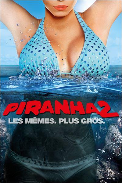 PIRANHA 2 - 3D | PIRANHA 3DD | 2012