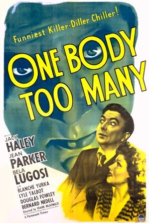 ONE BODY TOO MANY | ONE BODY TOO MANY | 1944
