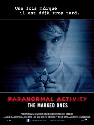 PARANORMAL ACTIVITY : THE MARKED ONES   PARANORMAL ACTIVITY: THE MARKED ONES   2014