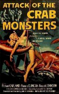 ATTAQUE DES CRABES GEANTS - L | ATTACK OF THE CRAB MONSTERS | 1957