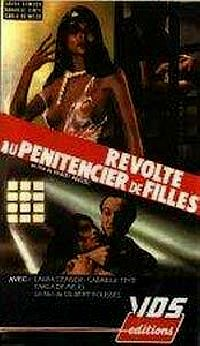 REVOLTE AU PENITENCIER DE FILLES | EMANUELLE FUGA DALL'INFERNO | 1983