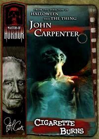 MASTERS OF HORROR : CIGARETTE BURNS   JOHN CARPENTER'S CIGARETTE BURNS   2005