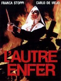AUTRE ENFER - L | L'ALTRO INFERNO | 1980