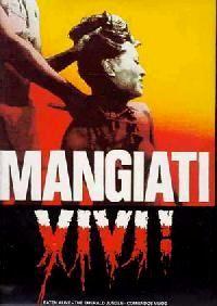 SECTE DES CANNIBALES - LA   MANGIATI VIVI !   1980