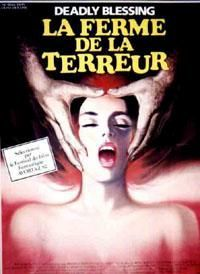 FERME DE LA TERREUR - LA | DEADLY BLESSING | 1981
