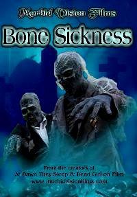 BONE SICKNESS   BONE SICKNESS   2004