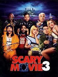 SCARY MOVIE 3   SCARY MOVIE 3   2003