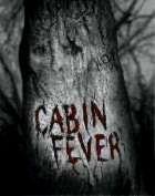 CABIN FEVER | CABIN FEVER | 2002