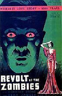 REVOLTE DES ZOMBIES - LA | REVOLT OF THE ZOMBIES | 1936